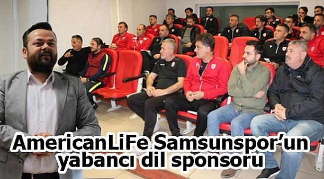 AmericanLiFe Samsunspor'un yabancı dil sponsoru