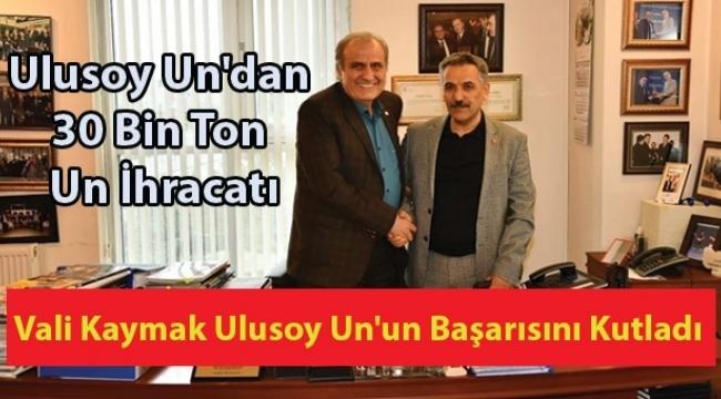 Ulusoy Un'dan 30 bin ton un ihracatı