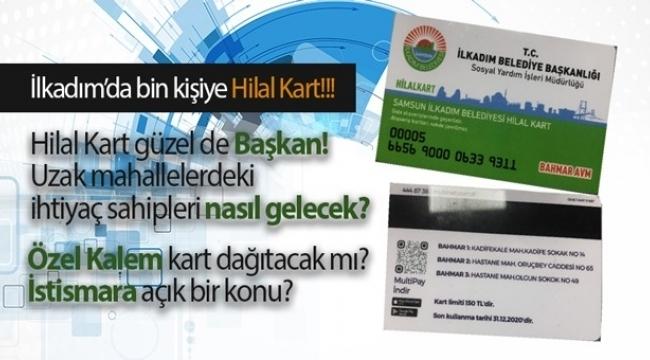 İlkadım Belediyesi bin kişiye 150 TL limitli Hilal Kart dağıtacak