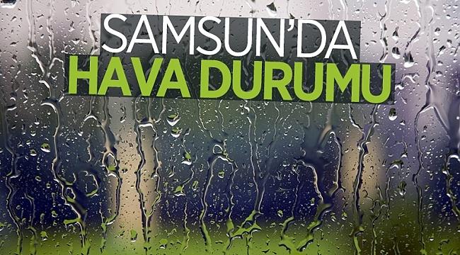 SAMSUN HABER - SAMSUN HAVA DURUMU