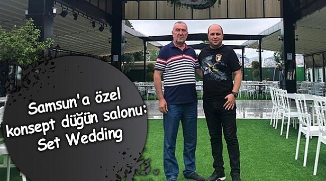 Samsun Haber - Samsun'a özel konsept düğün salonu: Set Wedding
