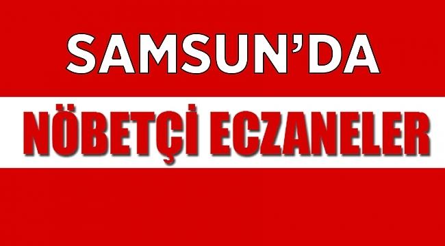 Samsun'da 21 Eylül nöbetçi eczaneler