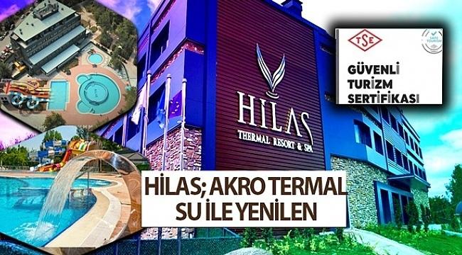 samsun haber - HİLAS; AKRO TERMAL SU İLE YENİLEN