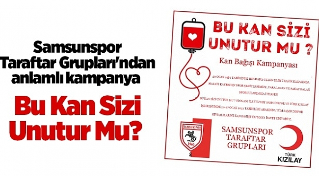 Samsunspor Taraftar Grupları'ndan anlamlı kampanya