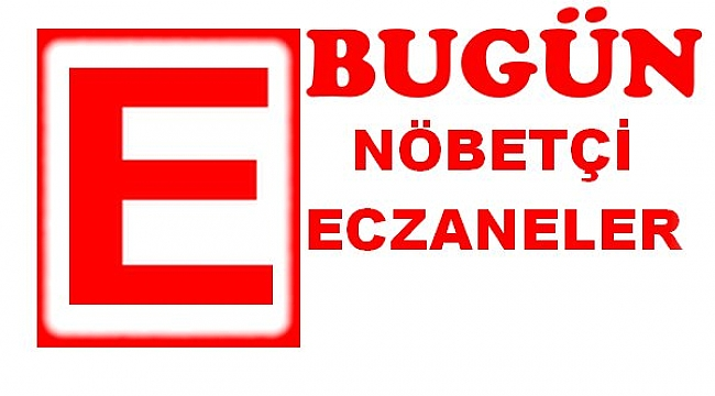 Samsun'da 9 Haziran nöbetçi eczaneler - samsun haber