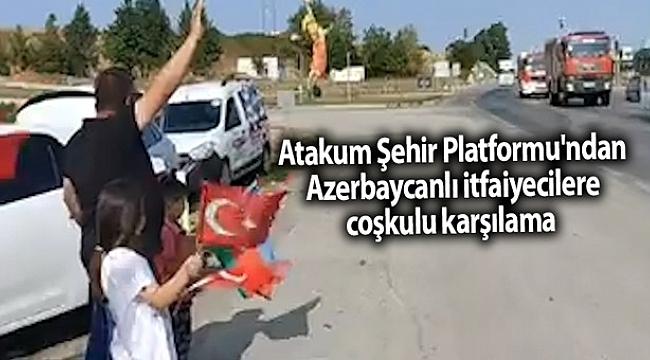 Atakum Şehir Platformu'ndan Azerbaycanlı itfaiyecilere coşkulu karşılama - samsun haber