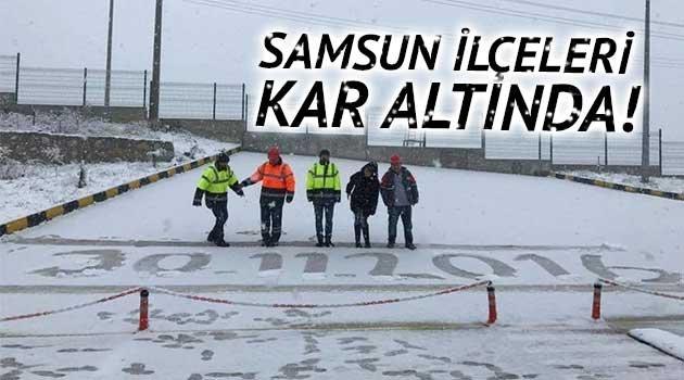 Samsun'un İlçeleri Kar Altında!