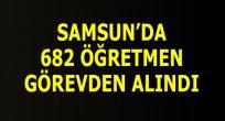 SAMSUN'DA MİLLİ EĞİTİM'DE 682 PERSONEL GÖREVDEN ALINDI