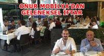 ONUR MOBİLYA'DAN PERSONELİNE İFTAR