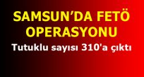 SAMSUN HABER - Samsun'da tutuklu sayısı 310'a çıktı